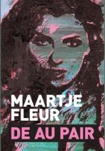 Maartje  Fleur De au pair - grote letter uitgave