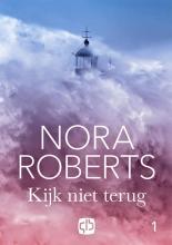 Roberts Nora , Kijk niet terug