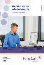 Werken op de administratie Administratie Werkboek