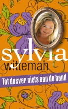 Sylvia  Witteman Tot dusver niets aan de hand