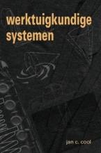 J.C. Cool , Werktuigkundige systemen