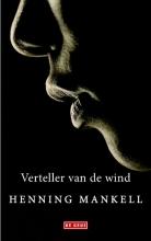 Henning  Mankell Verteller van de wind