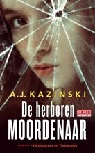 A.J.  Kazinski De herboren moordenaar