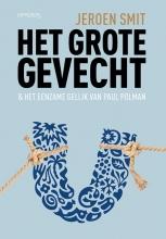 Jeroen Smit , Het grote gevecht
