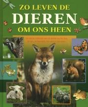 Jannes De Vries Zo leven de dieren om ons heen