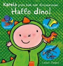 Liesbet Slegers , Hallo dino! Karels grote boek over dinosaurussen