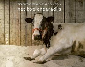 Bibi  Dumon Tak, Hans van der Meer Het koeienparadijs