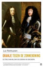 Luc Panhuysen , Oranje tegen de Zonnekoning