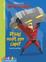 , The incredibles Draag nooit een cape!