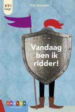 Thijs Goverde , Vandaag ben ik ridder!