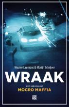 Marijn Schrijver Wouter Laumans, Wraak
