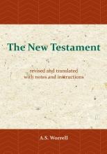 A.S. Worrell , The New Testament