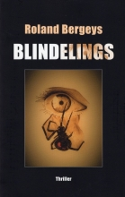 Roland Bergeys , Blindelings