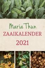 Matthias Thun , Maria Thuns Zaaikalender 2021