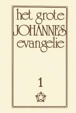 J. Lorber , Het grote Johannes Evangelie 1