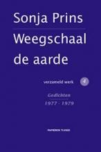 Sonja  Prins Weegschaal de aarde 4 Gedichten 1977 - 1979