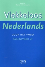 Dick Pak , Vlekkeloos Nederlands voor het vmbo Taalniveau 2F