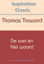 Thomas Troward , De wet en het woord