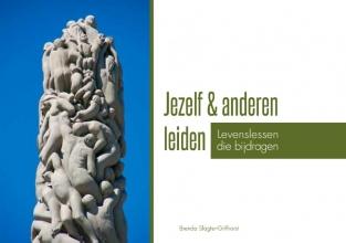 Brenda Slagter-Grifhorst , Jezelf & anderen leiden