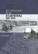 Geert-Jan  Mellink Van glazen stad tot Duitse vesting