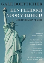 Gale Boetticher , Een pleidooi voor vrijheid