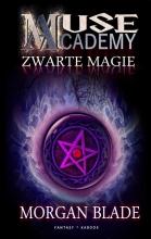 Morgan Blade , Zwarte magie