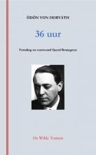 Odön von Horváth , 36 uur