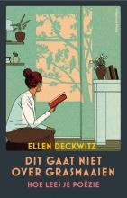 Ellen Deckwitz , Dit gaat niet over grasmaaien