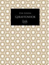 Eva Gouda , Giraffenhok