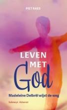 Piet Raes , Leven met God