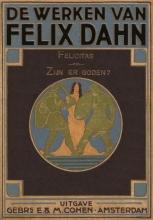 Felix Dahn , De werken van Felix Dahn