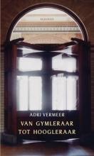 Adrie Vermeer , Van gymleraar tot hoogleraar