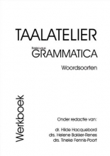 H.W. Bakker-Renes , Taalatelier Woordsoorten basiscursus grammatica Werkboek