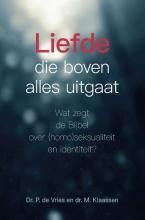 P. de Vries M. Klaassen, Liefde die boven alles uitgaat