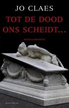 Jo  Claes Tot de dood ons scheidt..