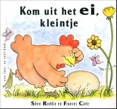 Shen Roddie , Kom uit het ei, kleintje