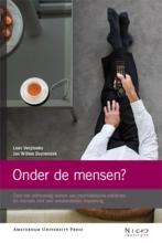 Loes  Verplanke, Jan Willem  Duyvendak NICIS Onder de mensen?
