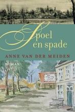 Anne van der Meiden Spoel en spade