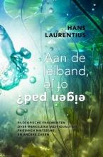 Hans Laurentius , Aan de leiband, of je eigen pad?