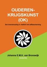Johanna E.M.H. Van Bronswijk , Ouderenkrijgskunst (OK)