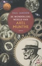 Paul  Janssen De wonderlijke wereld van Axel Munthe