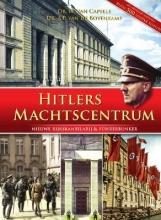 H. van Capelle, A.P. van de Bovenkamp Hitlers machtscentrum