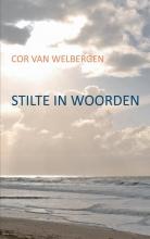 J.C.H. van Welbergen Stilte in woorden