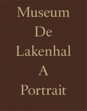 Koen van Synghel Meta Knol, Museum De Lakenhal. A Portrait