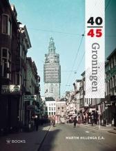 Martin Hillenga , Groningen 40-45