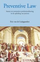 Eric van de Luijtgaarden , Preventive law