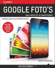 Hans Frederiks , Zo werkt Google Foto`s