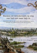 H.P.A. Boogaard , Banken en verzekeraars op weg van bail-out naar bail-in