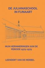 Leendert Van de Merbel , De Julianaschool in Fijnaart