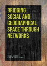 , Bridging Social and Geographical Space through Networks